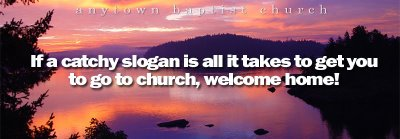 Church Slogans | me, thinking out loud